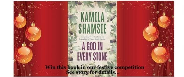 Win: Kamila Shamsie's 'A God In Every Stone' – winners announced